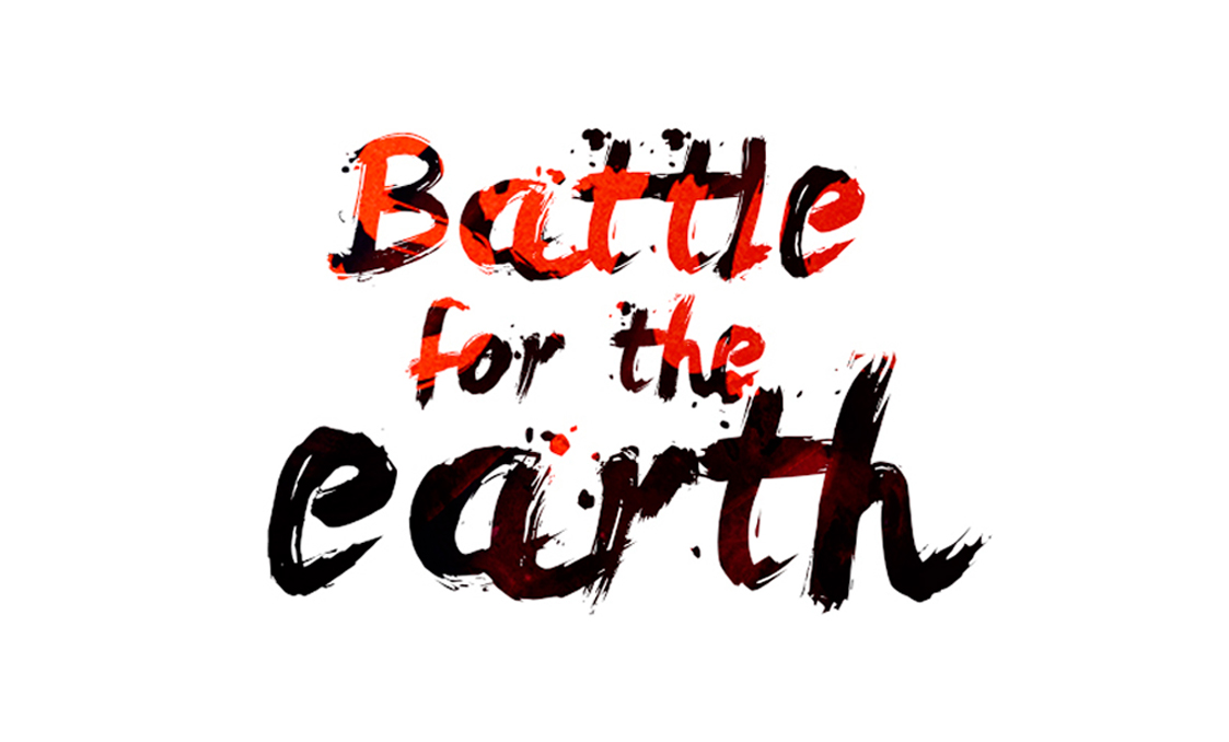 Battle for the earth remains
